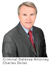 Criminal Defense Attorney Charles Dolan