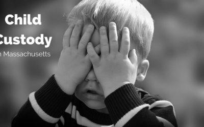 How Do I Get Custody of my Children in Massachusetts?