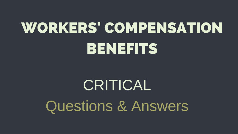 Workers' Compensation Benefits for Injury: 5 Critical Questions & Answers
